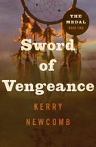 Sword of Vengeance by Kerry Newcomb
