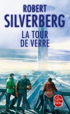 La Tour de verre by Robert Silverberg