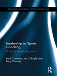 Leadership in Sports Coaching: A Social Identity Approach