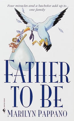 Book Father to Be by Marilyn Pappano