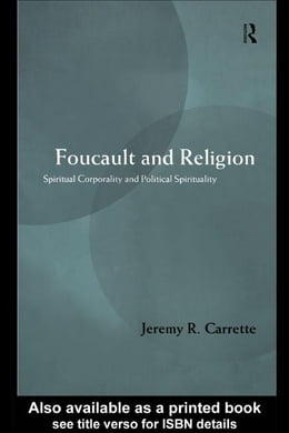 Book Foucault and Religion by Carrette, Jeremy R.