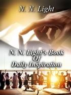 N. N. Light's Book of Daily Inspiration by N. N. Light
