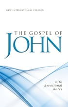 NIV, Gospel of John, eBook: With Devotional Notes by Zondervan
