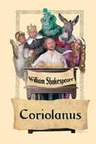 The Tragedy of Coriolanus by William Shakespeare