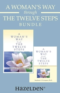 A Woman's Way through the Twelve Steps & A Woman's Way through the Twelve Steps Wo: A Women's…