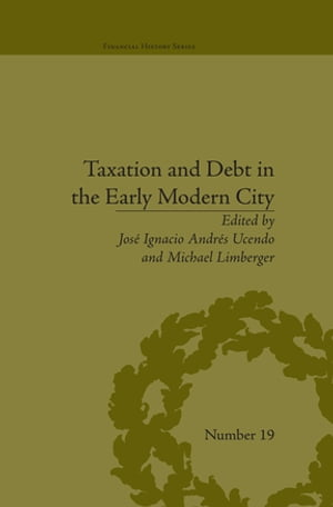 Taxation and Debt in the Early Modern City
