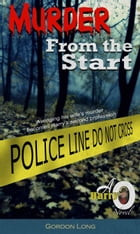 Murder From the Start by GORDON LONG