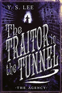 The Agency 3: The Traitor in the Tunnel