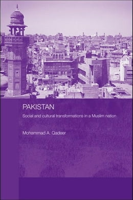 Book Pakistan - Social and Cultural Transformations in a Muslim Nation by Qadeer, Mohammad