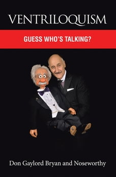 Ventriloquism: Guess Who'S Talking?
