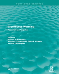 Greenhouse Warming: Abatement and Adaptation