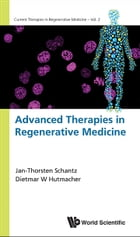 Advanced Therapies in Regenerative Medicine by Jan-Thorsten Schantz