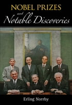 Nobel Prizes and Notable Discoveries by Erling Norrby