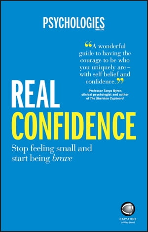 Real Confidence Stop feeling small and start being brave