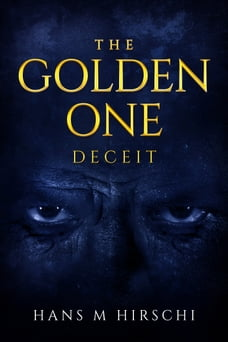 The Golden One: Deceit