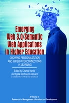Emerging Web 3.0/ Semantic Web Applications in Higher Education: Growing Personalization and Wider…