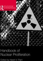 Handbook of Nuclear Proliferation