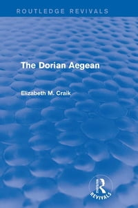 The Dorian Aegean (Routledge Revivals)
