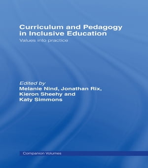Curriculum and Pedagogy in Inclusive Education Values into practice