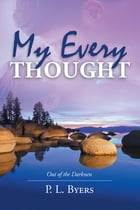 My Every Thought by P.L. Byers