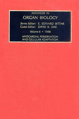 Book Myocardial Preservation and Cellular Adaptation by Das, D.K.