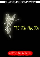The Sea-Maiden by Joseph Jacobs