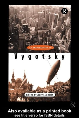 Book An Introduction to Vygotsky by Daniels, Harry