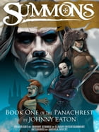 Summons: The Panachrest, #1 by Johnny Eaton