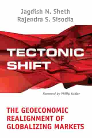 Tectonic Shift: The Geoeconomic Realignment of Globalizing Markets