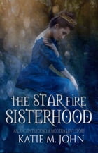 Star Fire: The Knight Trilogy, #3 by Katie M John