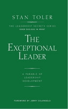The Exceptional Leader by Stan Toler