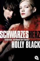 Schwarzes Herz: Band 3 by Holly Black