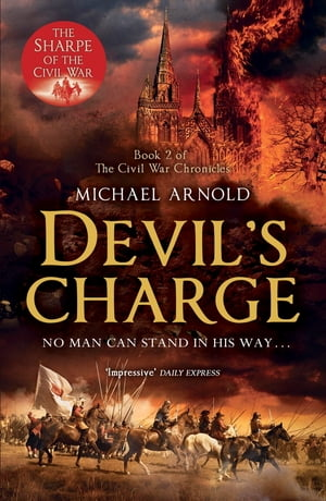 Devil's Charge Book 2 of The Civil War Chronicles