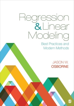 Regression & Linear Modeling Best Practices and Modern Methods