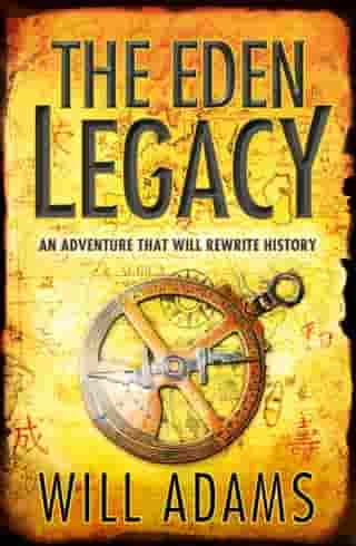 The Eden Legacy by Will Adams