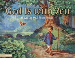 Book God Is with You: That Is All You Need by Larry Libby