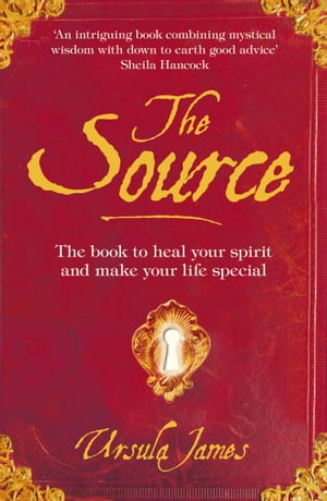 The Source A Manual of Everyday Magic