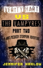 Verity Hart Vs The Vampyres: Part Two by Jennifer Harlow