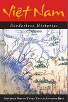 Viet Nam: Borderless Histories