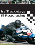 Fra Track-days til Roadracing 680c370d-1a35-40a1-8662-c5dc1c2412aa