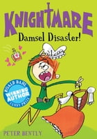 Damsel Disaster! by Peter Bently