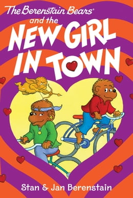 Book The Berenstain Bears Chapter Book: The New Girl in Town by Stan Berenstain