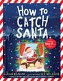 How to Catch Santa Cover Image