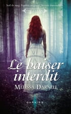 Le baiser interdit: T1 - THE CLANN by Melissa Darnell