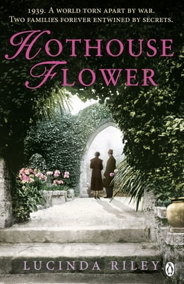 Book Hothouse Flower by Lucinda Riley