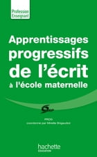 Apprentissages progressifs de l'écrit à la maternelle by INRP - PROG