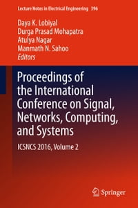 Proceedings of the International Conference on Signal, Networks, Computing, and Systems: ICSNCS…