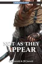 Not As They Appear: A Stormtalons Novel by CA Jarrett
