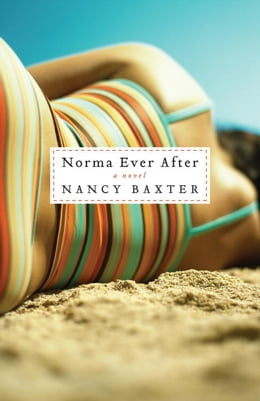 Book Norma Ever After: A Novel by Nancy Baxter