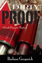 Dirty Proof by Barbara Gregorich